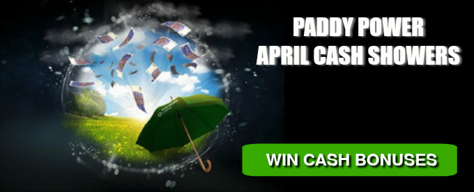 Win a share of £4K at Paddy Power April Showers