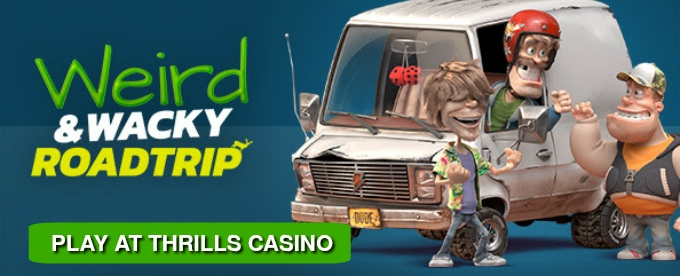 Join 17 days of Weird and Wacky Road Trip at Thrills Casino