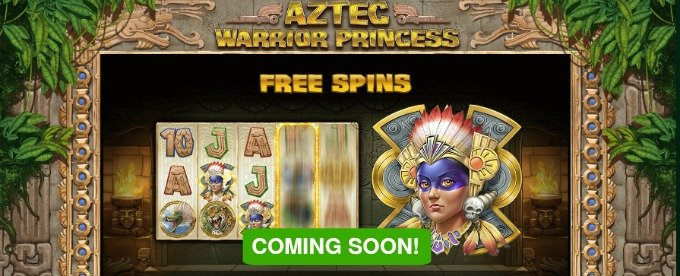 Play Aztec Warrior Princess slot at LeoVegas Casino soon