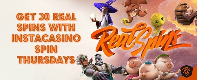 Get 30 Real spins at InstaCasino every Thursdays