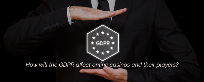 GDPR and the online casino industry