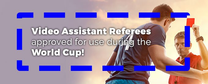 Video Assistant Referees during World Cup 2018