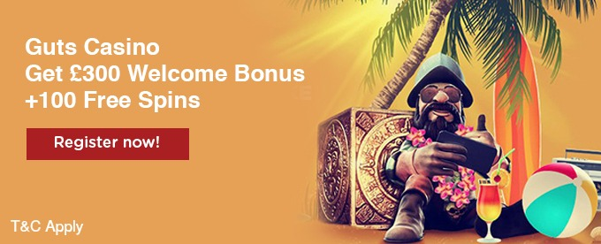 Get Guts Casino £300 bonus and wager Free spins