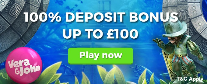 Play on Vera&John casino and get £100 welcome bonus