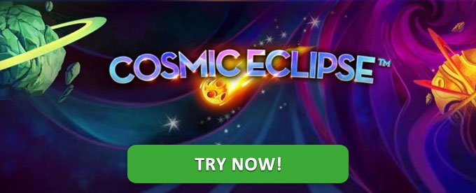 Try Cosmic Eclipse slot now!