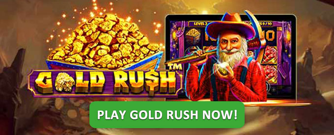 Play Gold Rush slot now!
