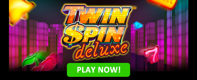 Play Twin Spin Deluxe now!
