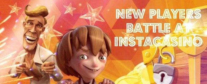 Get a 200% bonus and win cash with InstaCasino New Players Battle