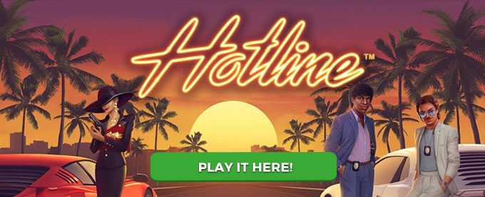Play Hotline slot with Dunder casino here