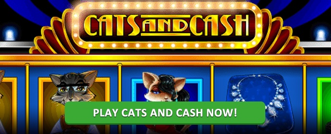 Play cats and Cash Slot on Instacasino