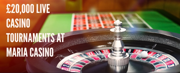 Maria Casino Live Tournaments