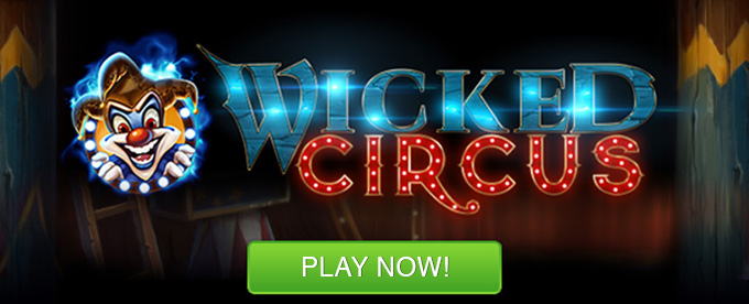 Play Wicked Circus Slot on LeoVegas Casino