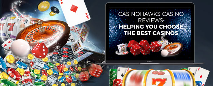 Choose the best casinos with CasinoHawks