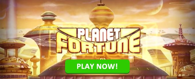 Play Planet Fortune now!