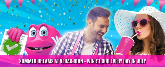 Win £1,000 in Vera&John daily casino draw this July