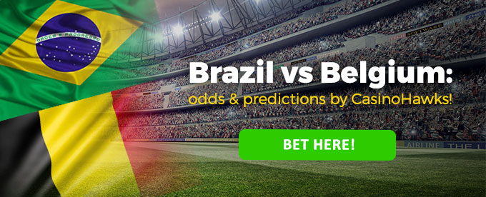 Click here to bet on Brazil vs Belgium