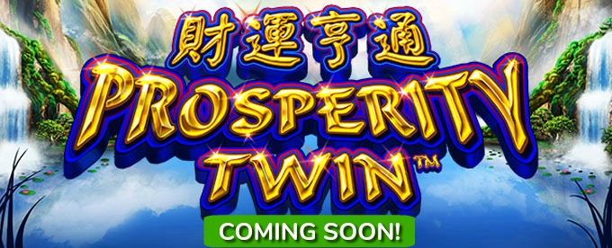 Play Prosperity Twin slot at Dunder Casino