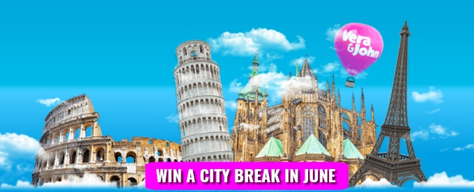A chance to win European city Break every day at Vera& John casino