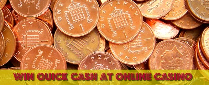 How to win quick cash at online casino