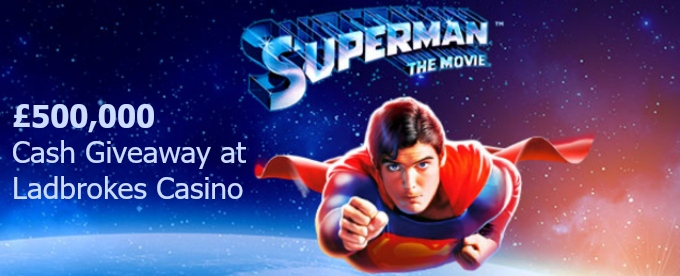 Win up to £5,000 at Ladbrokes Casino Superman Cash Draw