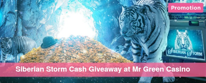 Win up to €200 with Mr Green Siberian Storm slot giveaway