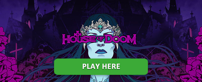 Play House of Doom slot here