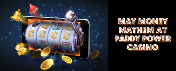 Join Paddy Power Casino Cash Mayhem