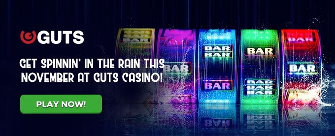Guts Casino November Rainy Day Promo