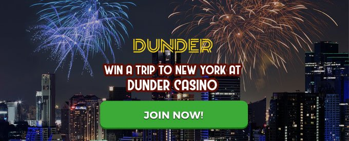 Dunder casino - win a trip to New York
