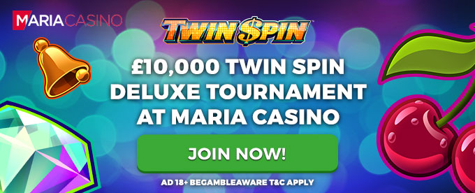 Join Twin Spin Deluxe Tournament at Maria Casino - AD